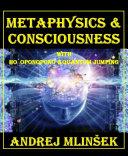 Metaphysics & Conscioussnes