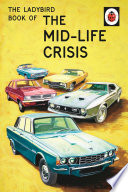 The Ladybird Book of the Mid Life Crisis