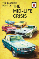 The Ladybird Book of the Mid-Life Crisis Pdf/ePub eBook
