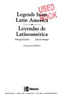 Legends Series: Legends from Latin America/Leyendas de Latinoamerica