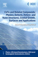 CdTe and Related Compounds: Physics, CdTe-based nanostructures, CdTe-based semimagnetic semiconductors, defects
