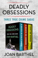 Deadly Obsessions