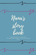 Nana's Story Book Memory Keepsake For My Grandchild Journal With Guided Prompts, Questions to Answer and Space for Photos Nice Gift for Grandma from Grandkids
