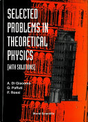 Selected Problems in Theoretical Physics