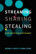 Streaming, Sharing, Stealing
