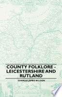 County Folklore   Leicestershire And Rutland