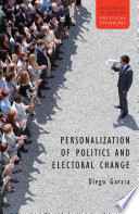 Personalization Of Politics And Electoral Change