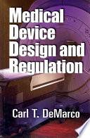 Medical Device Design and Regulation