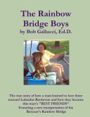 The Rainbow Bridge Boys