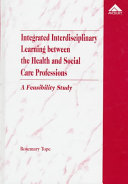 Integrated Interdisciplinary Learning Between the Health and Social Care Professions