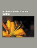 Biopunk Novels Book PDF