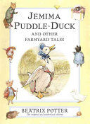 Jemima Puddle Duck and Other Farmyard Tales