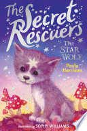 The Secret Rescuers  The Star Wolf