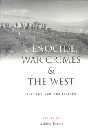 Genocide  War Crimes and the West Book