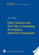 Faber Systems And Their Use In Sampling Discrepancy Numerical Integration