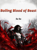 Boiling Blood of Beast