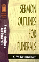 Sermon Outlines for Funerals - C  W  Keiningham - Google Books