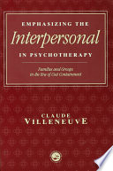 Emphasizing the Interpersonal in Psychotherapy