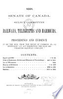 Select committee on railways, telegraphs and harbours Proceedings and evidence...