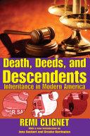 Death, Deeds, and Descendents [Pdf/ePub] eBook