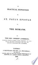 A Practical Exposition Of St Paul S Epistle To The Romans With Appendix