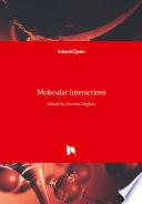 Molecular Interactions
