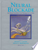 Neural Blockade in Clinical Anesthesia and Management of Pain  , Volume 494
