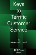 Keys to Terrific Customer Service  paperback