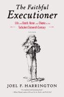 The Faithful Executioner Book