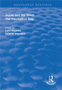 Japan and the West: The Perception Gap Book