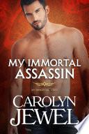 My Immortal Assassin