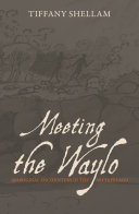 Meeting the Waylo