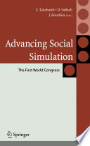 Advancing Social Simulation  The First World Congress