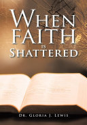 When Faith Is Shattered Pdf/ePub eBook