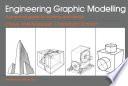 Engineering Graphic Modelling