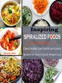 Inspiring Spiralized Foods