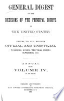 General Digest of the Decisions of the Principal Courts in the United States  England  and Canada
