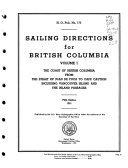 Sailing Directions for British Columbia  The coast of British Columbia from the Strait fo Juan de Fuca to Cape Caution  including Vancouver Island and the island passages