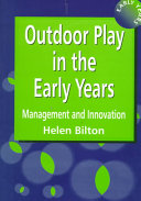 Outdoor Play in the Early Years