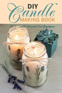 DIY Candle Making Book