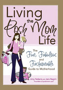 Living the Posh Mom Life