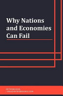 Why Nations and Economies Can Fail