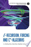 E Recursion  Forcing and C  Algebras