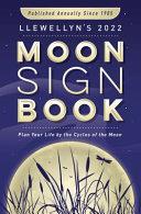 Llewellyn S 2022 Moon Sign Book