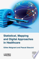 Statistical  Mapping and Digital Approaches in Healthcare