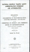 National Highway Traffic Safety Administration Oversight and Authorization