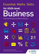 Essential Maths Skills in As/A Level Business