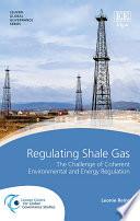 Regulating Shale Gas