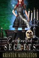 Enchanted Secrets (Witches of Bayport)