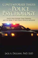 Contemporary Issues in Police Psychology